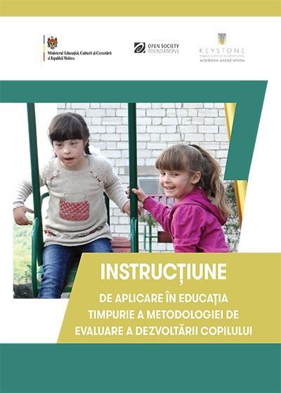 Instrucțiune de aplicare în educaţia timpurie a Metodologiei de evaluare a dezvoltării copilului